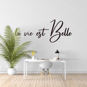 Sticker la vie est Belle