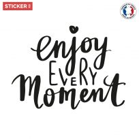 Sticker Citation Enjoy Every Moment