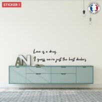 Sticker Citation Love Is Drug