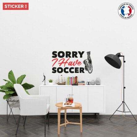 Sticker Sorry I Have Soccer