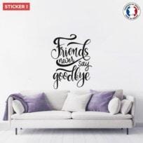 Sticker Friends Never Say Goodbye